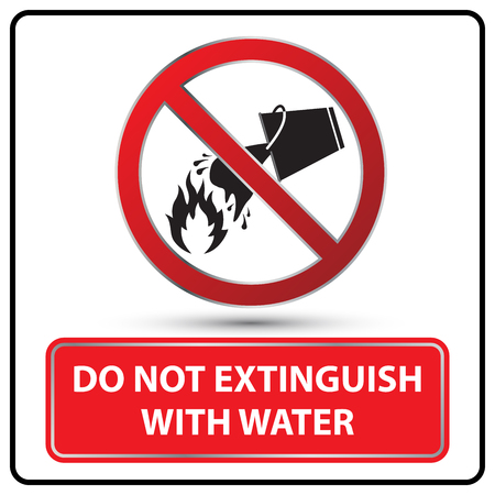 extinguish: do not extinguish with water sign Illustration vector
