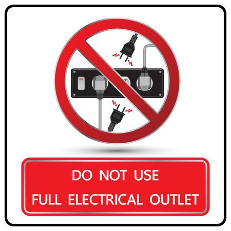 Ne pas utiliser pleinement signe de prise électrique et illustration symbole
