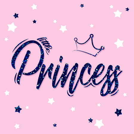 Calligraphy lettering princess background. Hand drawn lettering little princess with crown. Kids print for girl. Lettering typography, poster, cloth, card, decor. Stock Illustratie