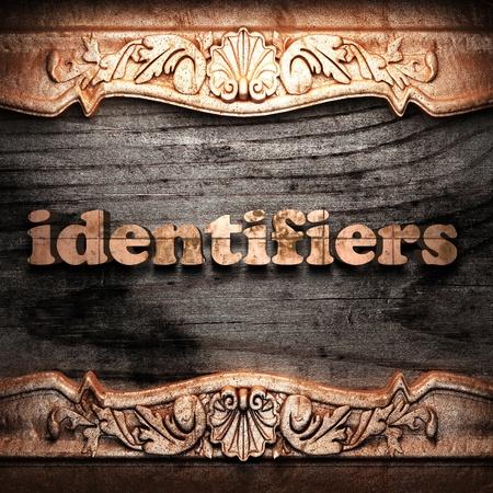 identifiers: Golden word on wood