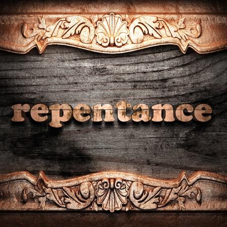 arrepentimiento: La palabra de oro sobre madera
