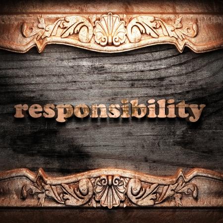 responsabilidad: La palabra de oro sobre madera