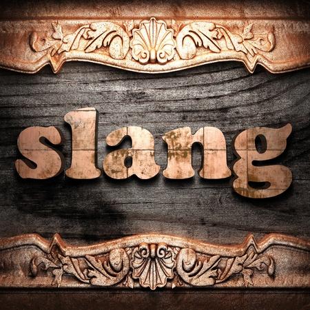 slang: Golden word on wood