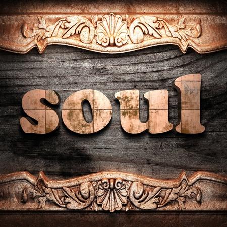 soul: Golden word on wood