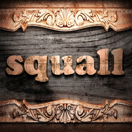 squall: Golden word on wood