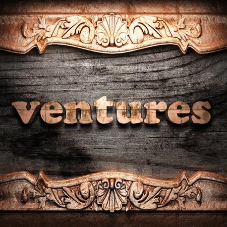 ventures: Golden word on wood