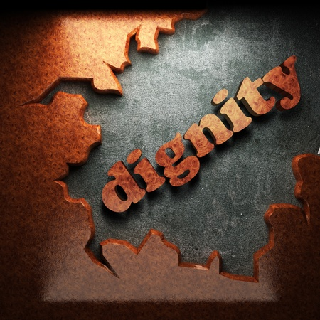 dignity: red wood word on concrete