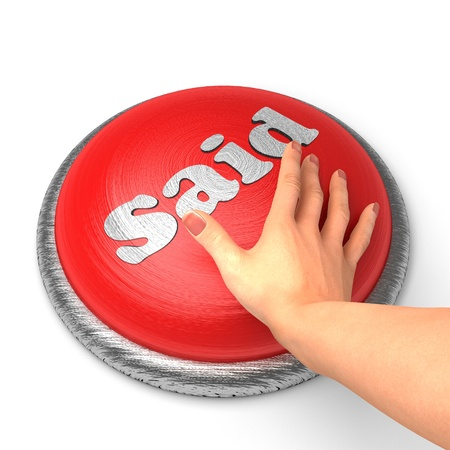 said: Hand pushing the button