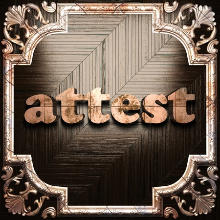 attest: word with classic ornament made in 3D Stock Photo