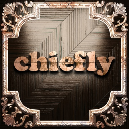 chiefly: word with classic ornament made in 3D Stock Photo