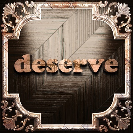 deserve: word with classic ornament made in 3D Stock Photo