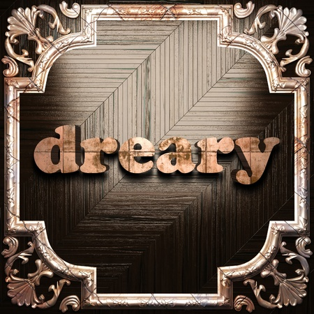 dreary: word with classic ornament made in 3D Stock Photo