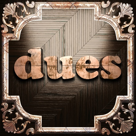 dues: word with classic ornament made in 3D Stock Photo