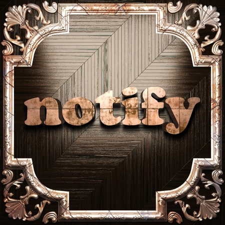 notify: word with classic ornament made in 3D Stock Photo