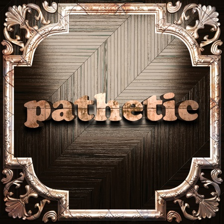 pathetic: word with classic ornament made in 3D Stock Photo