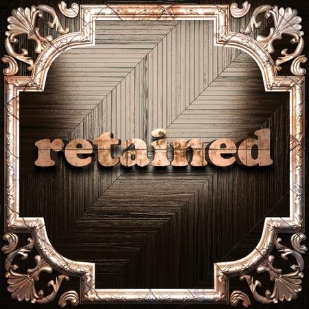 retained: palabra con la ornamentaci�n cl�sica hecha en 3D