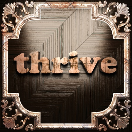 thrive: word with classic ornament made in 3D Stock Photo