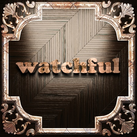watchful: word with classic ornament made in 3D Stock Photo