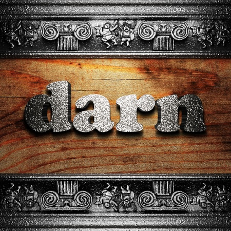 darn: iron word on wood made in 3D Stock Photo