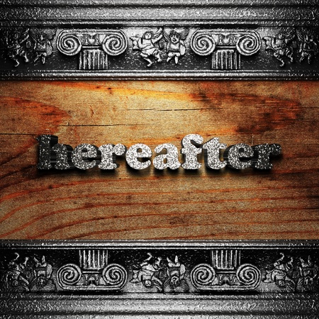hereafter: iron word on wood made in 3D Stock Photo