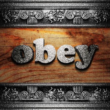 obedecer: de hierro la palabra en la madera realizados en 3D