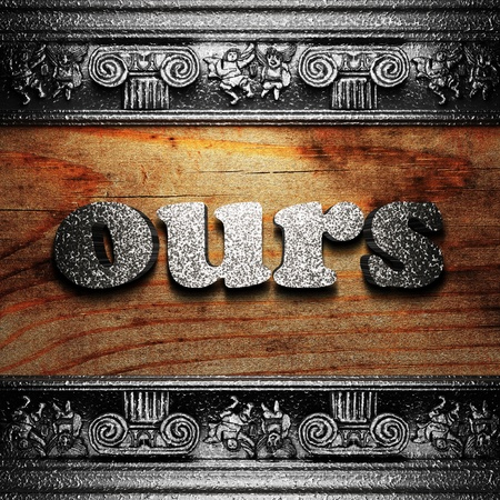 ours: iron word on wood made in 3D Stock Photo