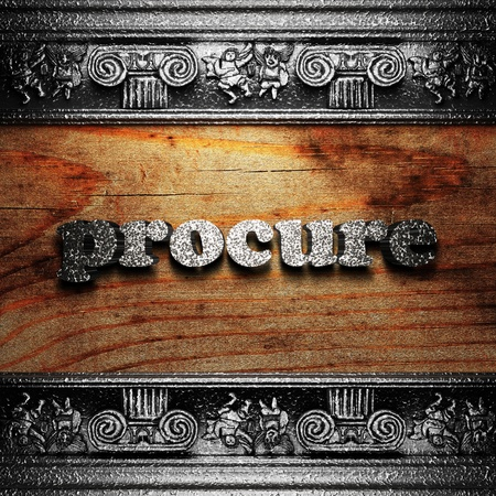 procure: iron word on wood made in 3D Stock Photo