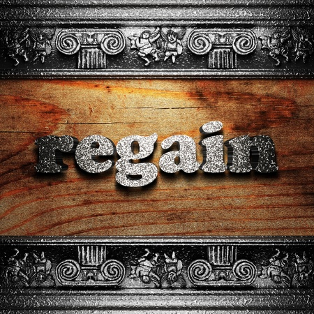 regain: iron word on wood made in 3D Stock Photo