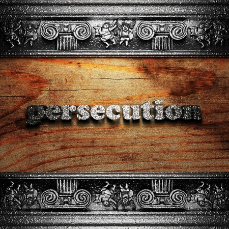 persecution: iron word on wood made in 3D Stock Photo