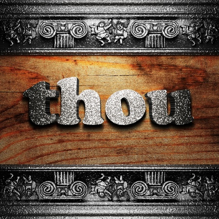 thou: iron word on wood made in 3D Stock Photo