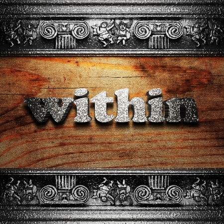 within: iron word on wood made in 3D Stock Photo