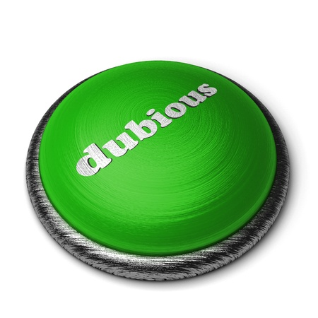 dubious: Word on the button