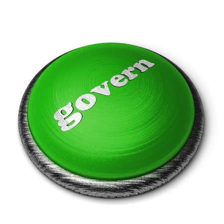 govern: Word on the button