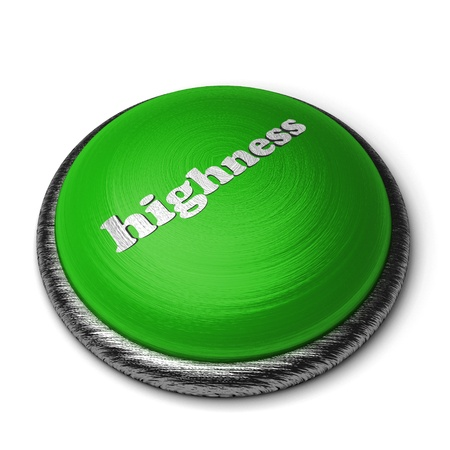highness: Word on the button