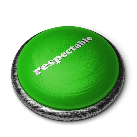 respectable: Word on the button