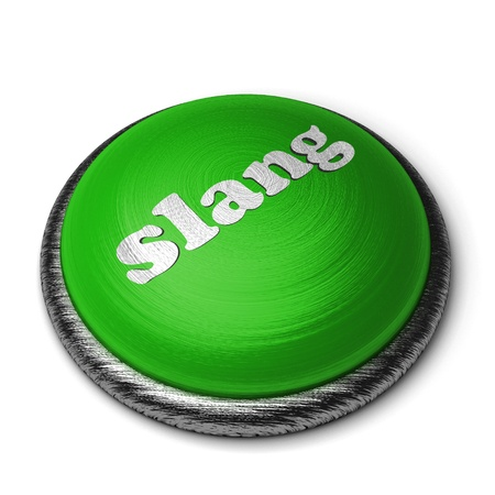 slang: Word on the button