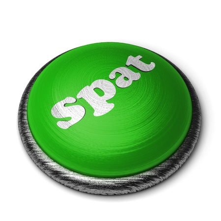 spat: Word on the button