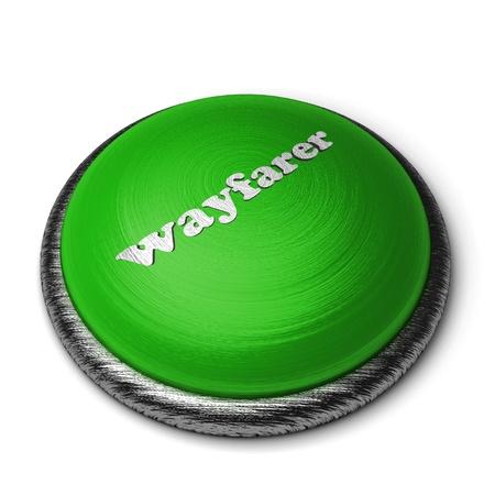 wayfarer: Word on the button