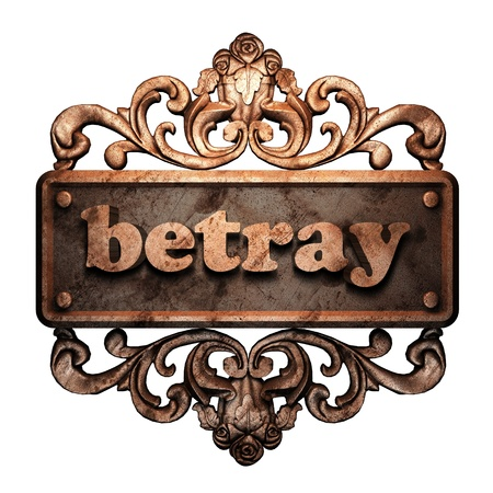 betray: Word on bronze ornament
