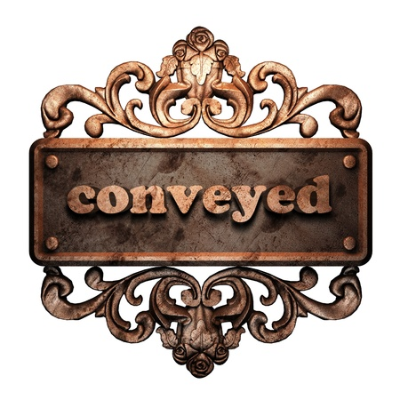 conveyed: Word on bronze ornament
