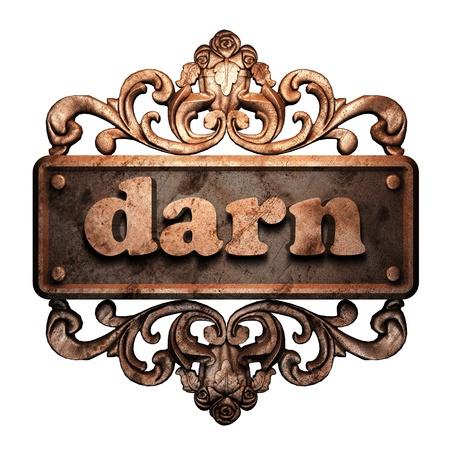 darn: Word on bronze ornament