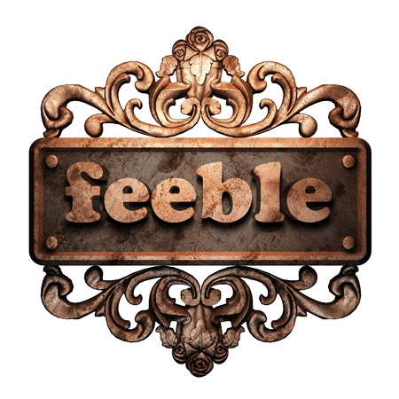 feeble: Word on bronze ornament