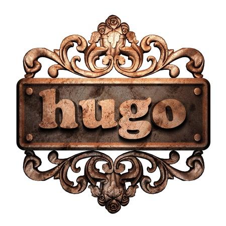 hugo: Word on bronze ornament