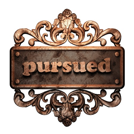 pursued: Word on bronze ornament