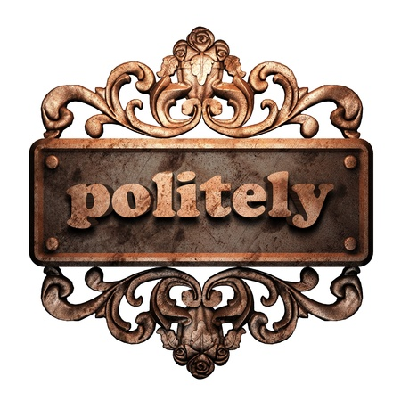 politely: Word on bronze ornament