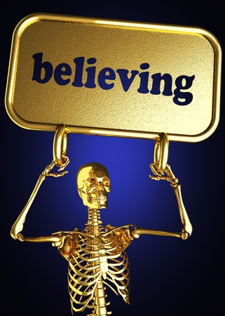 believing: Golden skeleton holding the sign made in 3D