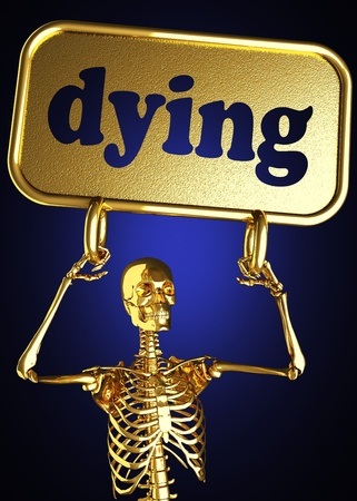 death and dying: Golden skeleton holding the sign made in 3D