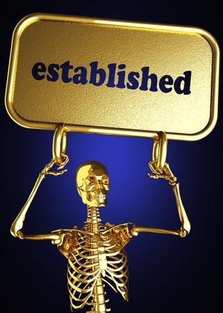 established: Golden skeleton holding the sign made in 3D