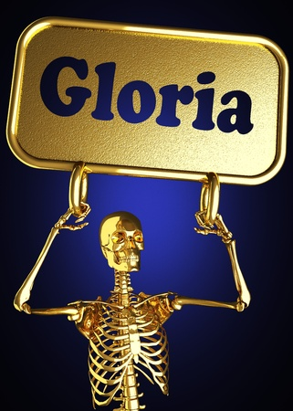 gloria: Golden skeleton holding the sign made in 3D