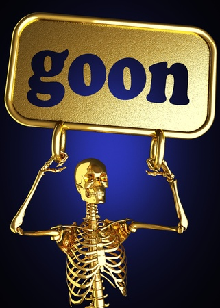 goon: Golden skeleton holding the sign made in 3D